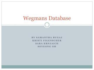 Wegmans Database