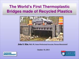 The World's First Thermoplastic Bridges made of Recycled Plastics