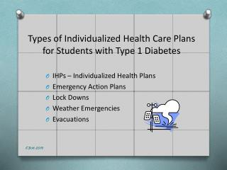 Types of Individualized Health Care Plans for Students with Type 1 Diabetes