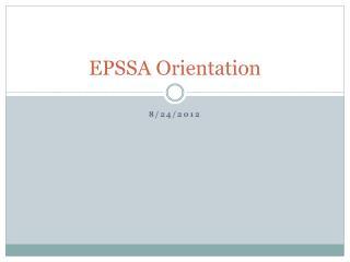 EPSSA Orientation
