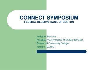 CONNECT SYMPOSIUM FEDERAL RESERVE BANK OF BOSTON