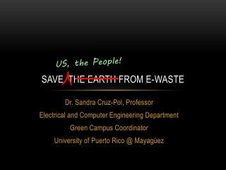 Save  the Earth  from E-waste