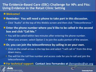 The  Evidence-Based Care (EBC) Challenge for NPs and PAs:  Using Evidence in the Retail Clinic Setting