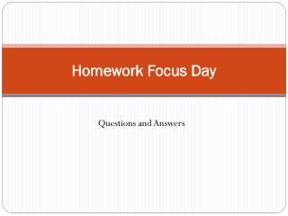 Homework Focus Day