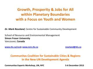Growth, Prosperity & Jobs for All  w ithin  Planetary Boundaries w ith  a Focus on Youth and Women