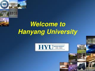 Welcome to Hanyang University