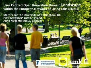 User Centred Open Innovation Domain  Landscape  within the European Network of Living Labs (ENoLL)