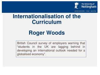 Internationalisation  of the Curriculum Roger Woods