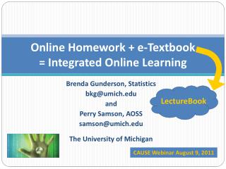 Online Homework + e-Textbook  = Integrated Online Learning