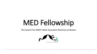 MED Fellowship
