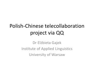 Polish-Chinese  telecollaboration  project via QQ