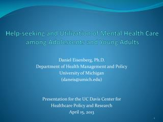 Help-seeking and  Utilization  of  Mental  H ealth  C are  among  Adolescents  and  Young  A dults