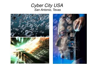 Cyber City USA  San Antonio, Texas
