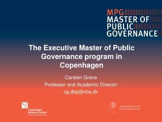 The  Executive  Master of Public  Governance  program in Copenhagen