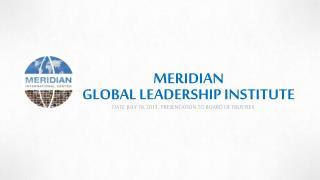 MERIDIAN GLOBAL  LEADERSHIP INSTITUTE