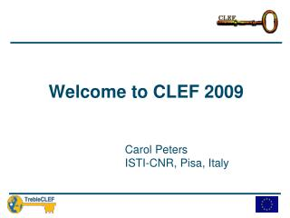 Welcome to CLEF 2009