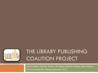 The Library Publishing Coalition Project