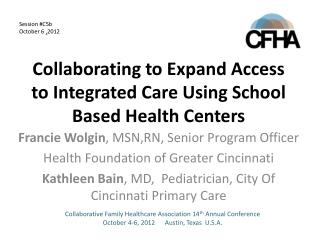 Collaborating to Expand Access to Integrated Care Using School Based Health  Centers