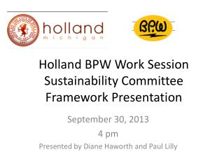 Holland BPW Work Session  Sustainability Committee Framework Presentation