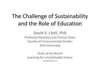 The Challenge of Sustainability and the Role of Education