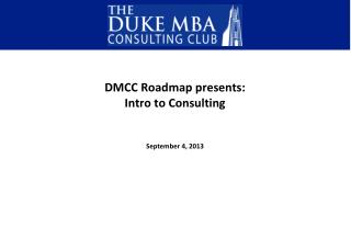 DMCC Roadmap presents: Intro to Consulting