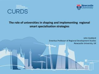The role of universities in shaping and implementing  regional smart specialisation strategies