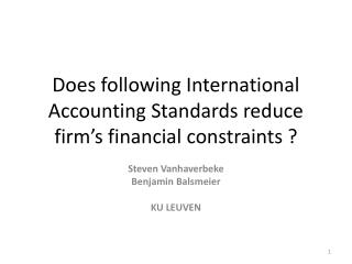 Does following International Accounting Standards reduce firm's financial constraints ?
