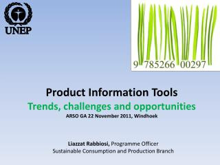 Product Information Tools Trends, challenges and opportunities ARSO GA 22 November 2011, Windhoek