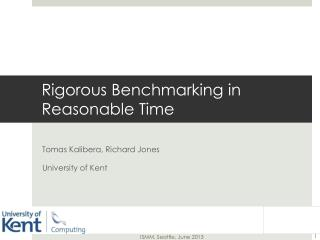 Rigorous Benchmarking in Reasonable Time