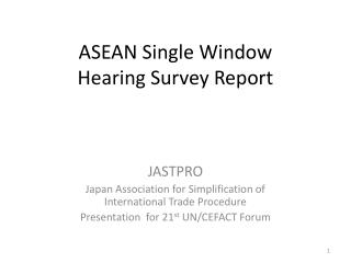 ASEAN Single Window Hearing Survey Report