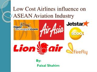 Low Cost Airlines influence on ASEAN Aviation Industry