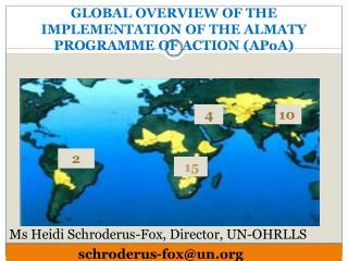 GLOBAL OVERVIEW OF THE IMPLEMENTATION OF THE ALMATY PROGRAMME OF ACTION ( APoA )