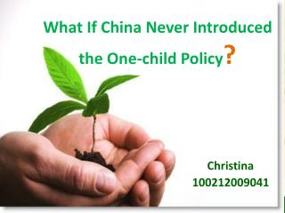 What If China Never Introduced the One-child Policy ?