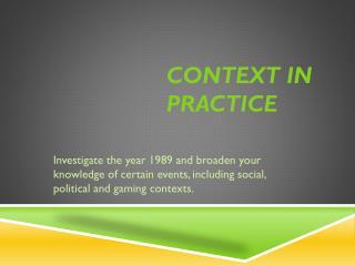 Context in practice