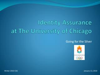 Identity Assurance at The University of Chicago