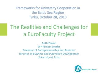 The Realities and Challenges for a EuroFaculty Project