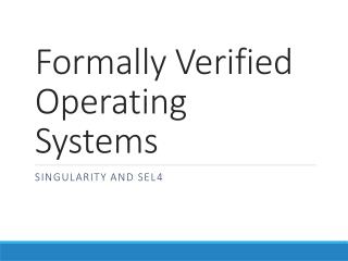 Formally Verified Operating Systems