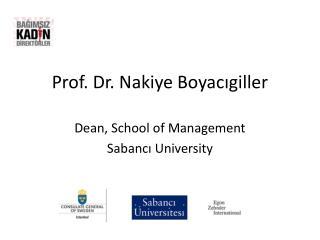 Prof. Dr.  Nakiye Boyacıgiller