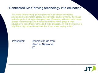 'Connected Kids' driving technology  into  education