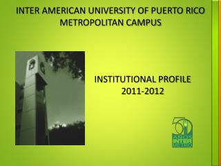 INTER AMERICAN UNIVERSITY OF PUERTO RICO METROPOLITAN CAMPUS