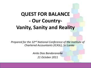 QUEST FOR BALANCE - Our Country- Vanity, Sanity and Reality