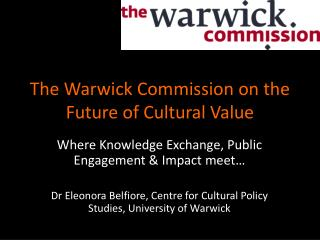 The Warwick Commission on the Future of Cultural Value