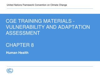 CGE Training materials -  VULNERABILITY AND ADAPTATION   Assessment CHAPTER 8