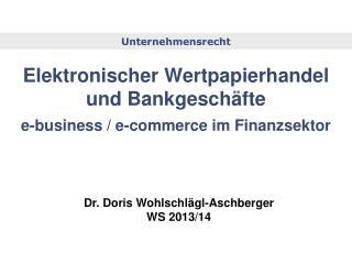 Elektronischer Wertpapierhandel und Bankgeschäfte