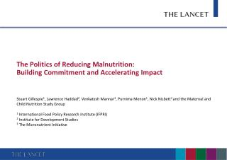 The Politics of Reducing Malnutrition:  Building Commitment and Accelerating Impact