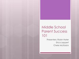 Middle School Parent Success 101