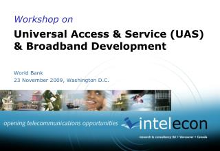 Workshop on  Universal Access & Service (UAS) & Broadband Development