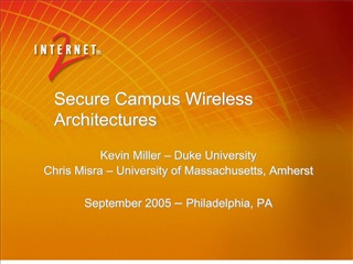Secure Campus Wireless Architectures