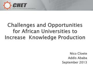 Challenges and Opportunities for African Universities to Increase  Knowledge Production