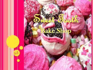 Sweet Tooth Bake Shop